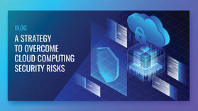 Strategy-to-overcome-cloud-computing-security-risks_Blog